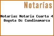 Notarias Notaria Cuarta 4 Bogota Dc Cundinamarca