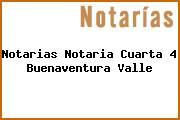 Notarias Notaria Cuarta 4 Buenaventura Valle