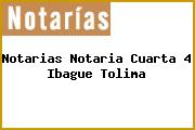 Notarias Notaria Cuarta 4 Ibague Tolima