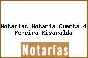 Notarias Notaria Cuarta 4 Pereira Risaralda