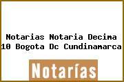 Notarias Notaria Decima 10 Bogota Dc Cundinamarca