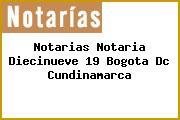 Notarias Notaria Diecinueve 19 Bogota Dc Cundinamarca