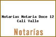 Notarias Notaria Doce 12 Cali Valle