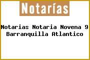 Notarias Notaria Novena 9 Barranquilla Atlantico