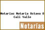 Teléfono y Dirección Notarías, Notaría Octava (8), Cali, Valle