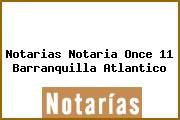 Notarias Notaria Once 11 Barranquilla Atlantico