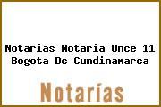 Notarias Notaria Once 11 Bogota Dc Cundinamarca