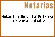 Notarias Notaria Primera 1 Armenia Quindio