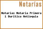 Notarias Notaria Primera 1 Buritica Antioquia