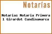 Notarias Notaria Primera 1 Girardot Cundinamarca