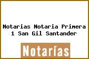 Notarias Notaria Primera 1 San Gil Santander