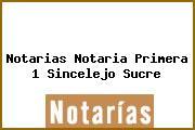 Notarias Notaria Primera 1 Sincelejo Sucre