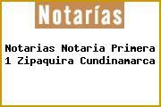 Notarias Notaria Primera 1 Zipaquira Cundinamarca