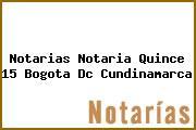 Notarias Notaria Quince 15 Bogota Dc Cundinamarca
