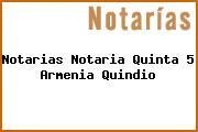 Teléfono y Dirección Notarías, Notaría Quinta (5), Armenia, Quindio