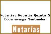 Notarias Notaria Quinta 5 Bucaramanga Santander