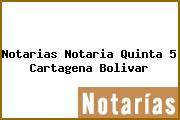 Notarias Notaria Quinta 5 Cartagena Bolivar
