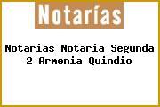 Notarias Notaria Segunda 2 Armenia Quindio