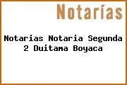 Notarias Notaria Segunda 2 Duitama Boyaca