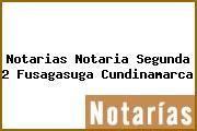 Notarias Notaria Segunda 2 Fusagasuga Cundinamarca