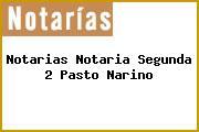 Notarias Notaria Segunda 2 Pasto Narino