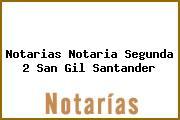 Notarias Notaria Segunda 2 San Gil Santander