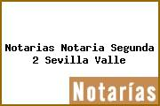 Notarias Notaria Segunda 2 Sevilla Valle
