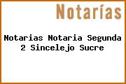 Notarias Notaria Segunda 2 Sincelejo Sucre
