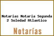 Notarias Notaria Segunda 2 Soledad Atlantico