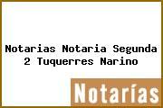 Notarias Notaria Segunda 2 Tuquerres Narino