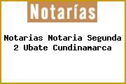 Notarias Notaria Segunda 2 Ubate Cundinamarca