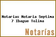 Notarias Notaria Septima 7 Ibague Tolima