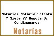 Notarias Notaria Setenta Y Siete 77 Bogota Dc Cundinamarca