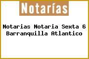 Notarias Notaria Sexta 6 Barranquilla Atlantico