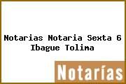 Notarias Notaria Sexta 6 Ibague Tolima