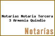 Notarias Notaria Tercera 3 Armenia Quindio