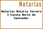 Notarias Notaria Tercera 3 Cucuta Norte De Santander