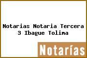 Notarias Notaria Tercera 3 Ibague Tolima