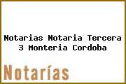 Notarias Notaria Tercera 3 Monteria Cordoba