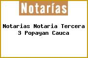 Notarias Notaria Tercera 3 Popayan Cauca