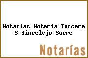 Notarias Notaria Tercera 3 Sincelejo Sucre
