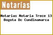 Notarias Notaria Trece 13 Bogota Dc Cundinamarca