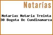 Notarias Notaria Treinta 30 Bogota Dc Cundinamarca