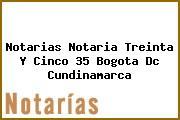 Notarias Notaria Treinta Y Cinco 35 Bogota Dc Cundinamarca