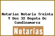 Notarias Notaria Treinta Y Dos 32 Bogota Dc Cundinamarca