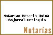 Teléfono y Dirección Notarías, Notaría Única, Abejorral, Antioquia