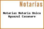 Notarias Notaria Unica Aguazul Casanare