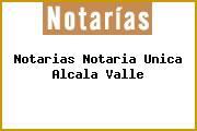 Notarias Notaria Unica Alcala Valle