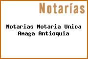 Teléfono y Dirección Notarías, Notaría Única, Amaga, Antioquia