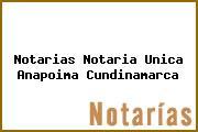 Notarias Notaria Unica Anapoima Cundinamarca